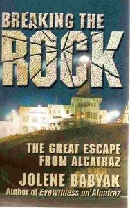 http://www.amazon.com/Breaking-Rock-Great-Escape-Alcatraz/dp/0961875232/ref=sr_1_2?s=books&ie=UTF8&qid=1376227601&sr=1-2&keywords=alcatraz+escape